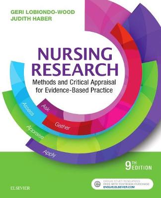 Nursing Research: Methods and Critical Appraisal for Evidence-Based Practice