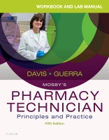 Workbook and Lab Manual for Mosby's Pharmacy Technician: Principles and Practice