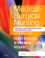 Medical-Surgical Nursing: Patient-Centered Collaborative Care, Single Volume 9E