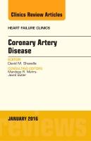 Coronary Artery Disease, An Issue of Heart Failure Clinics
