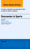 Concussion in Sports, An issue of Physical Medicine and Rehabilitation Clinics of North America
