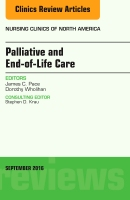 Palliative Care and End-of-Life Care, An Issue of Nursing Clinics of North America