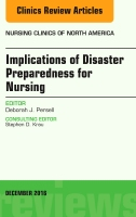 Implications of Disaster Preparedness for Nursing, An Issue of Nursing Clinics of North America