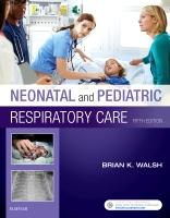 Neonatal and Pediatric Respiratory Care 5e