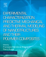 Processing, Experimental Characterization and Predictive Modeling of Carbon Nanotubes and their Polymer Composites