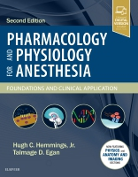 Pharmacology and Physiology for Anesthesia: Foundations and Clinical Application