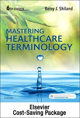 Medical Terminology Online and Elsevier Adaptive Learning for Mastering Healthcare Terminology (Access Code) with Textbo