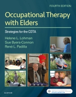 Occupational Therapy with Elders: Strategies for the COTA