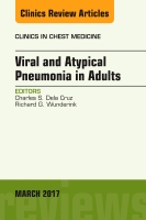 Viral and Atypical Pneumonia, An Issue of Clinics in Chest Medicine