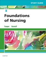 Study Guide for Foundations of Nursing 8e