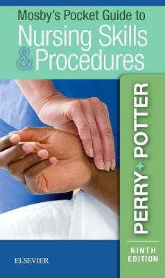 Mosby's Pocket Guide to Nursing Skills & Procedures