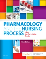 Pharmacology and the Nursing Process 9e