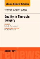 Quality in Thoracic Surgery, An Issue of Thoracic Surgery Clinics