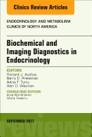 Biochemical and Imaging Diagnostics in Endocrinology, An Issue of Endocrinology and Metabolism Clinics of North America