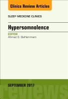 Hypersomnia, An Issue of Sleep Medicine Clinics