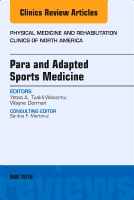 Para Sports Medicine, An Issue of Physical Medicine and Rehabilitation Clinics of North America