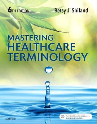 Mastering Healthcare Terminology 6E