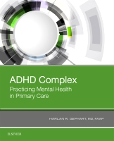 ADHD Complex: Practicing Mental Health in Primary Care