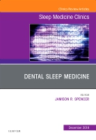 Dental Sleep Medicine, An Issue of Sleep Medicine Clinics