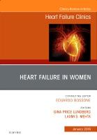 Heart Failure in Women, An Issue of Heart Failure Clinics