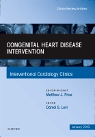 Congenital Heart Disease Intervention, An Issue of Interventional Cardiology Clinics