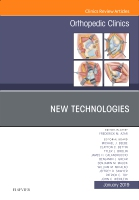New Technologies, An Issue of Orthopedic Clinics