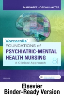 Varcarolis' Foundations of Psychiatric-Mental Health Nursing Binder Ready: A Clinical Approach