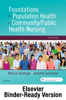 Foundations for Population Health in Community/Public Health Nursing Binder Ready