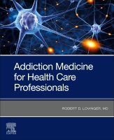 Addiction Medicine: AN INTRODUCTION FOR HEALTH CARE PROFESSIONALS