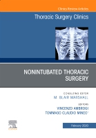 Nonintubated Thoracic Surgery, An Issue of Thoracic Surgery Clinics