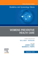 Womens Preventive Health Care, An Issue of OB/GYN Clinics of North America