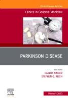 Parkinson Disease,An Issue of Clinics in Geriatric Medicine