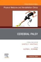 Cerebral Palsy,An Issue of Physical Medicine and Rehabilitation Clinics of North America