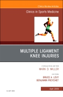 Knee Multiligament Injuries Common Problems, An Issue of Clinicsin Sports Medicine