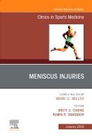 Meniscus Injuries, An Issue of Clinics in Sports Medicine