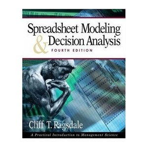 Spreadsheet Modeling and Decision Analysis: A Practical Introduction to Management Science