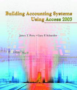 Building Accounting Systems Using Access 2003, International Edition