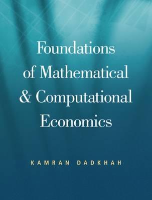 Foundations of Mathematical and Computational Economics