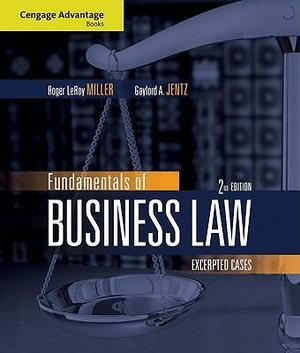 Cengage Advantage Books: Fundamentals of Business Law : Excerpted Cases