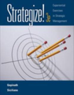 Strategize! : Experiential Exercises in Strategic Management (with Web Site Printed Access Card)