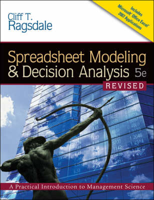 Spreadsheet Modeling & Decision Analysis : A Practical Introduction to Management Science