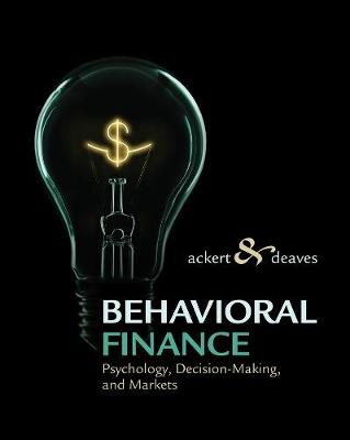 Behavioral Finance : Psychology, Decision-Making, and Markets