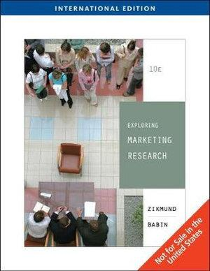 Exploring Marketing Research, International Edition (with Qualtrics Card)
