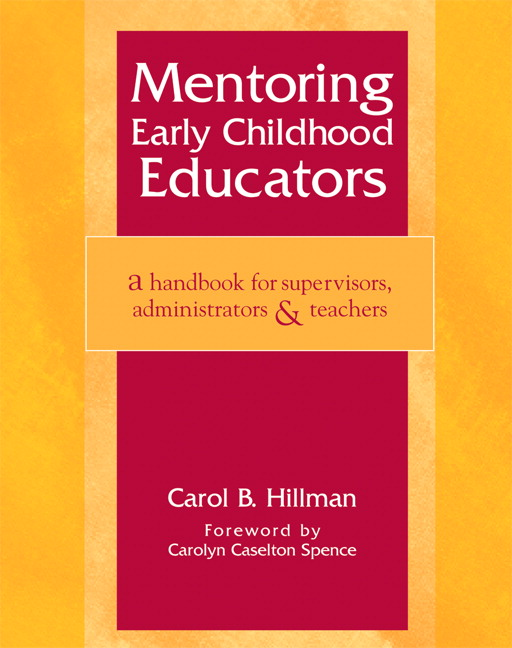Mentoring Early Childhood Educators : A Handbook for Supervisors, Administrators, and Teachers