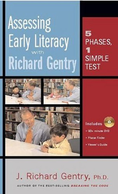 Assessing Early Literacy with Richard Gentry