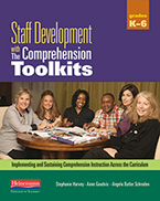 Comprehension Toolkit: Staff Development with The Comprehension Toolkits