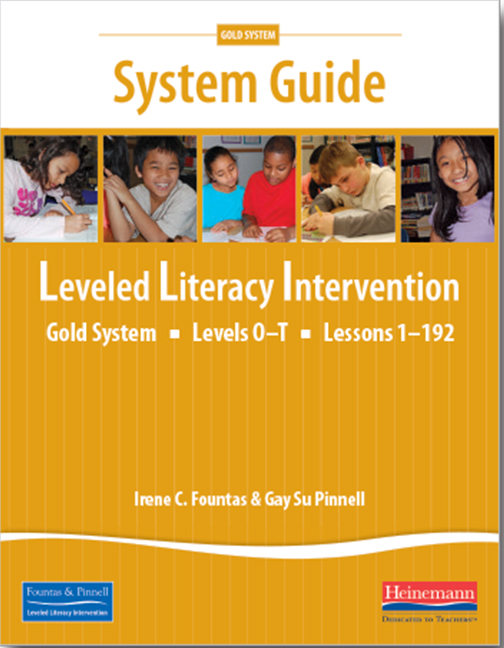 Fountas & Pinnell Leveled Literacy Intervention (LLI) Gold (Year 4) System Guide