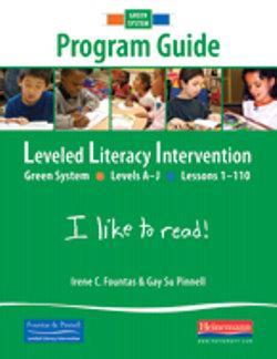 Fountas & Pinnell Leveled Literacy Intervention (LLI) Green (Year 1) Program Guide