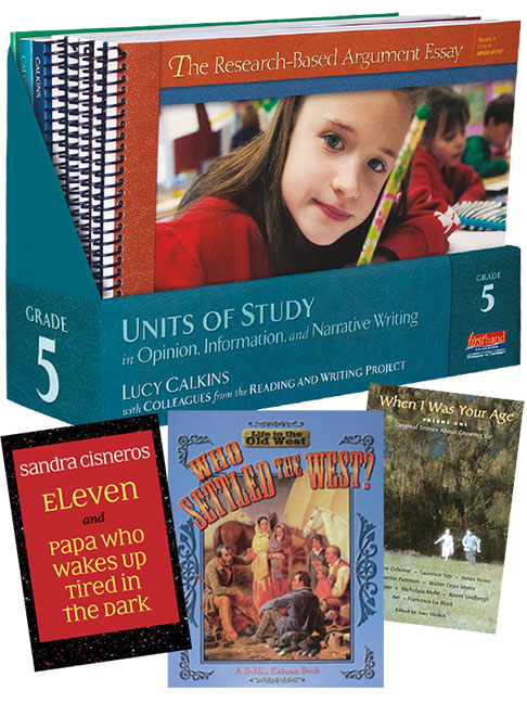 Units of Study in Opinion, Information and Narrative Writing, Grade 5