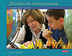Units of Study for Teaching Reading: A Guide to the Writing Workshop - Intermediate Grades